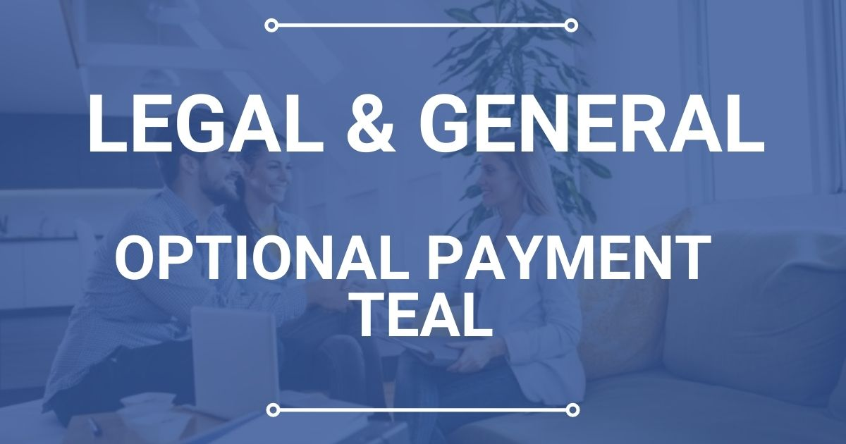 Legal & General Optional Payment Teal