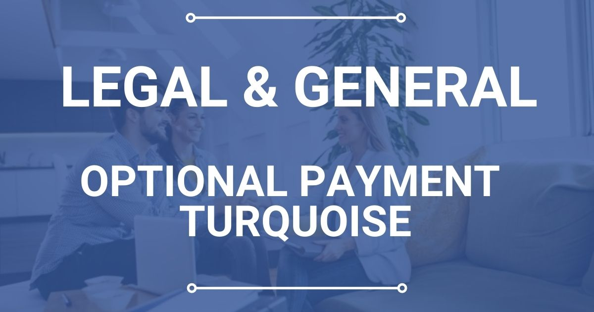 Legal & General Optional Payment Turquoise